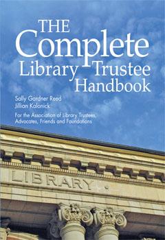 The Complete Library Trustee Handbook