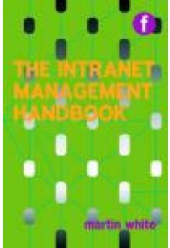 Intranet Management Handbook: