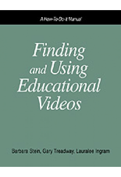 Finding and Using Educational Videos: A How-To-Do-It Manual for Librarians