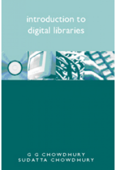 Introduction to Digital Libraries:
