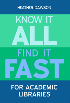 Know It All, Find It Fast for Academic Libraries: