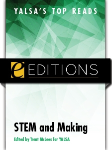 YALSA's Top Reads: STEM and Making — eEditions e-book