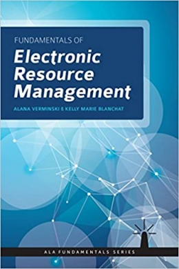book cover for Fundamentals of Electronic Resources Management