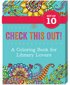 Check This Out! A Coloring Book for Library Lovers (10-PACK BUNDLE)