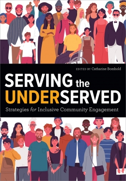 book cover for Serving the Underserved: Strategies for Inclusive Community Engagement