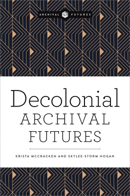 book cover for Decolonial Archival Futures