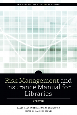 book cover for Risk and Insurance Management Manual for Libraries, Updated