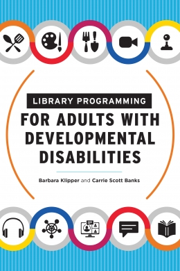 book cover for Library Programming for Adults with Developmental Disabilities