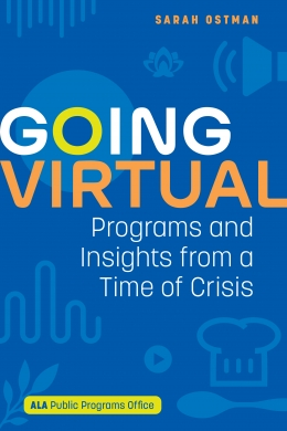 book cover for Going Virtual: Programs and Insights from a Time of Crisis