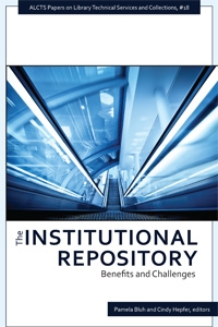 The Institutional Repository: Benefits and Challenges