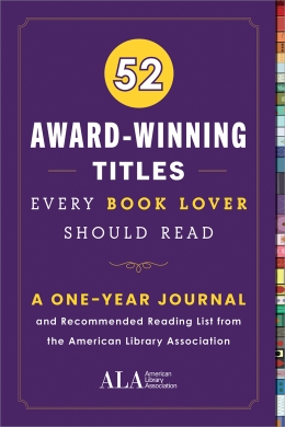 book cover for 52 Award-Winning Titles Every Book Lover Should Read: A One Year Journal and Recommended Reading List from the American Library Association