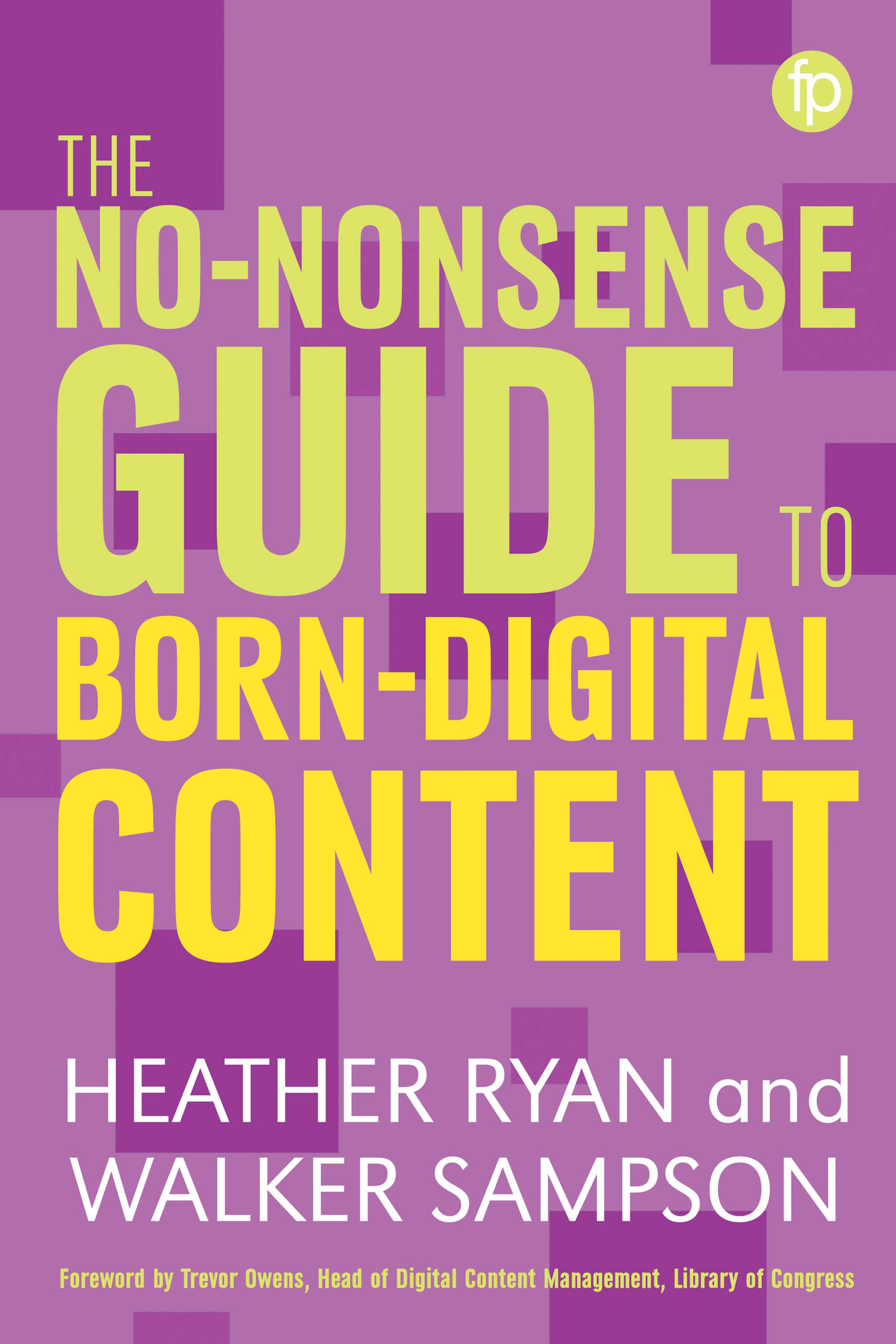 book cover for The No-Nonsense Guide to Born-Digital Content