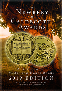 book cover for The Newbery and Caldecott Awards: A Guide to the Medal and Honor Books, 2019 Edition