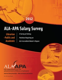 ALA-APA Salary Survey 2012: Librarian -- Public and Academic