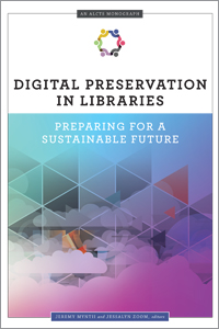 book cover for Digital Preservation in Libraries: Preparing for a Sustainable Future