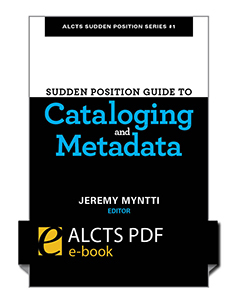cover image for Sudden Position Guide to Cataloging & Metadata—PDF e-book