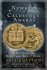 book cover for The Newbery and Caldecott Awards: A Guide to the Medal and Honor Books, 2018 Edition