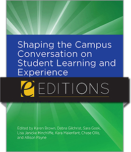 book cover for Shaping the Campus Conversation on Student Learning and Experience: Activating the Results of Assessment in Action--e-book