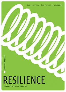 book cover for Resilience (Library Futures Series)
