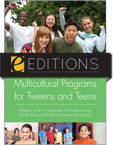 Multicultural Programs for Tweens and Teens--eEditions e-book