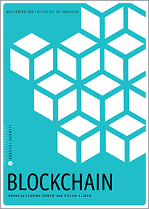 book cover for Blockchain (Library Futures Series, Book 3)