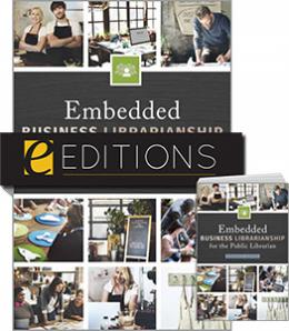 Embedded Business Librarianship for the Public Librarian — print/e-book Bundle