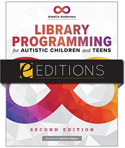 product image for Library Programming for Autistic Children and Teens, Second Edition—e-book
