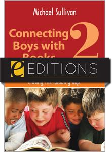 Connecting Boys with Books 2: Closing the Reading Gap--eEditions e-book