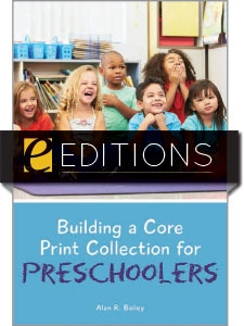 Building a Core Print Collection for Preschoolers—eEditions e-book
