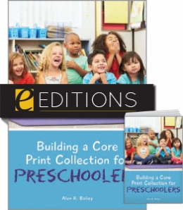 Building a Core Print Collection for Preschoolers—print/e-book Bundle