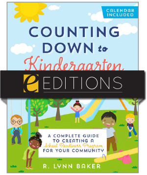 Counting Down to Kindergarten: A Complete Guide to Creating a School Readiness Program for Your Community—eEditions PDF e-book