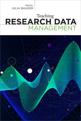 book cover for Teaching Research Data Management