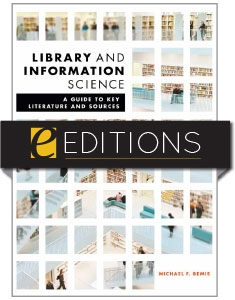 Library and Information Science: A Guide to Key Literature and Sources—eEditions PDF e-book