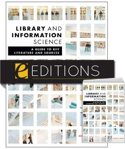Library and Information Science: A Guide to Key Literature and Sources—print/PDF e-book Bundle