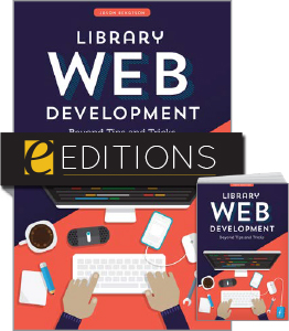 cover image for Library Web Development: Beyond Tips and Tricks--print/e-book bundle