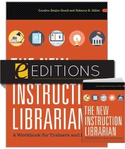 The New Instruction Librarian: A Workbook for Trainers and Learners—print/e-book Bundle
