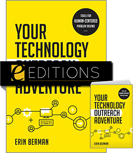 Your Technology Outreach Adventure: Tools for Human-Centered Problem Solving—print/e-book Bundle