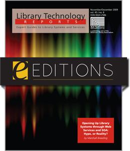 Opening Up Library Systems through Web Services and SOA: Hype, or Reality?--eEditions e-book