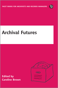 book cover for Archival Futures