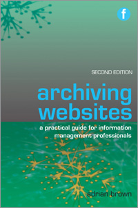 Archiving Websites, Second Edition