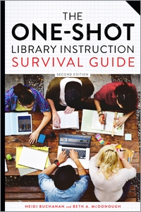 The One-Shot Library Instruction Survival Guide, Second Edition