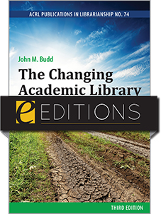 book cover for The Changing Academic Library, Third Edition: Operations, Culture, Environments (ACRL Publications in Librarianship No. 74)--e-book
