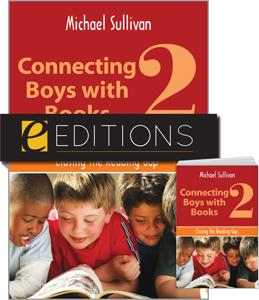 Connecting Boys with Books 2: Closing the Reading Gap—print/e-book Bundle