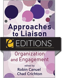 cover image for Approaches to Liaison Librarianship: Innovations in Organization and Engagement—eEditions PDF e-book