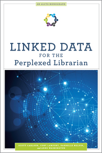 book cover for Linked Data for the Perplexed Librarian