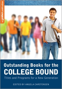 Outstanding Books for the College Bound: Titles and Programs for a New Generation
