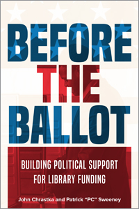 book cover for Before the Ballot: Building Political Support for Library Funding