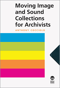 book cover for Moving Image and Sound Collections for Archivists