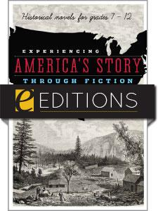 Experiencing America's Story through Fiction: Historical Novels for Grades 7-12—eEditions e-book