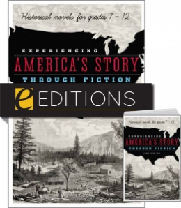 Experiencing America's Story through Fiction: Historical Novels for Grades 7-12—print/e-book Bundle